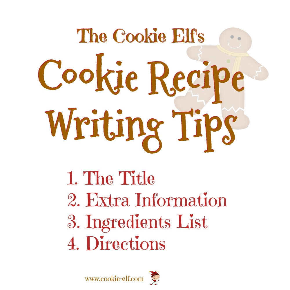 The Cookie Elf's Cookie Recipe Writing Tips