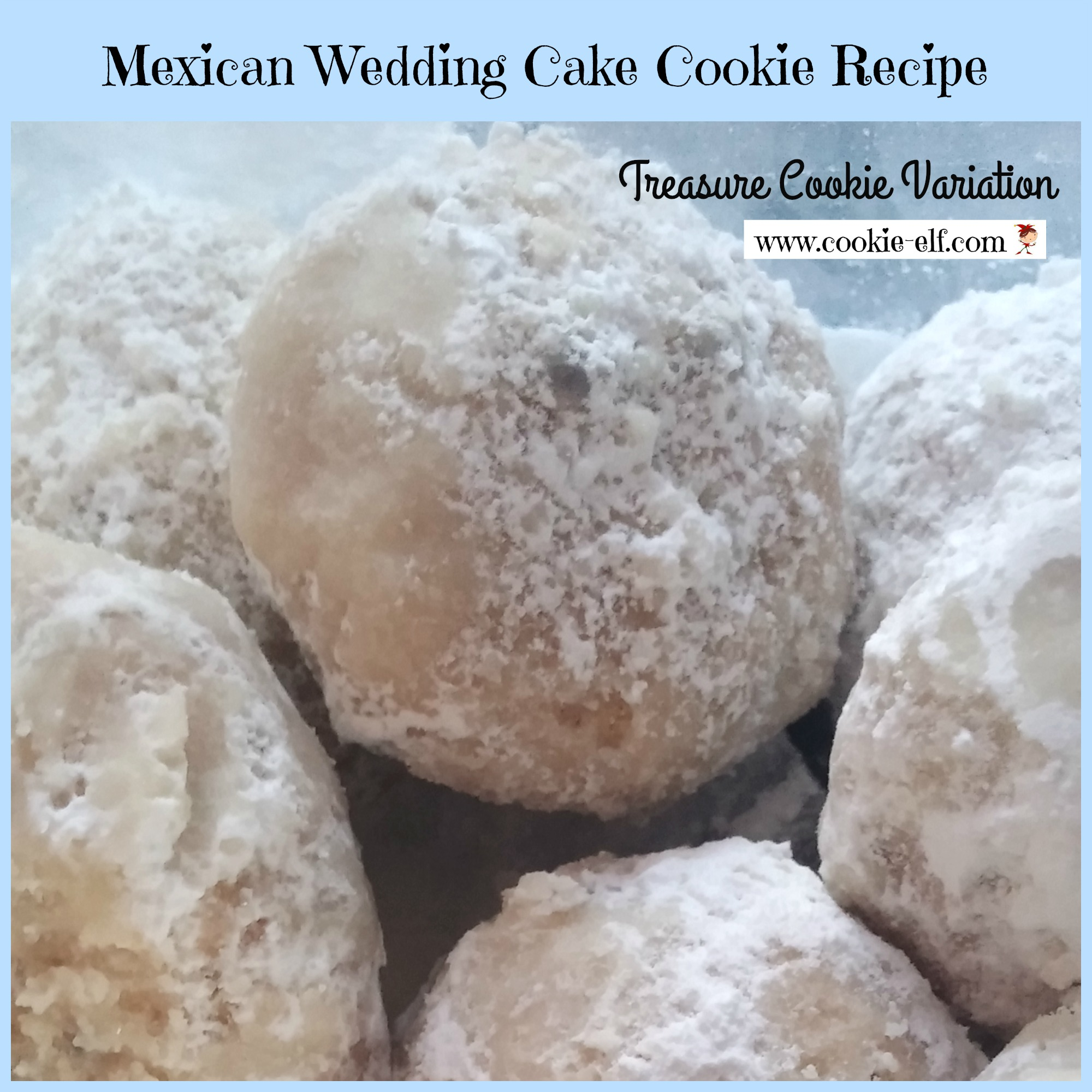 Mexican Wedding Cake Cookie Recipe: Treasure Cookies variation from The Cookie Elf